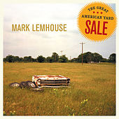 The Great American Yard Sale by Mark Lemhouse