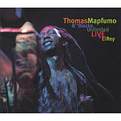 Live at El Rey by Thomas Mapfumo and The Blacks Unlimited