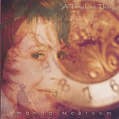 A Timeless Thing by Amanda McBroom