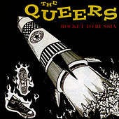 Rocket To Russia by The Queers