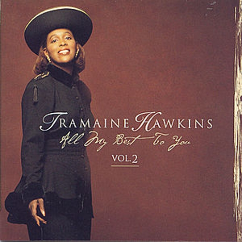 All My Best To You Vol. 2 by Tramaine Hawkins