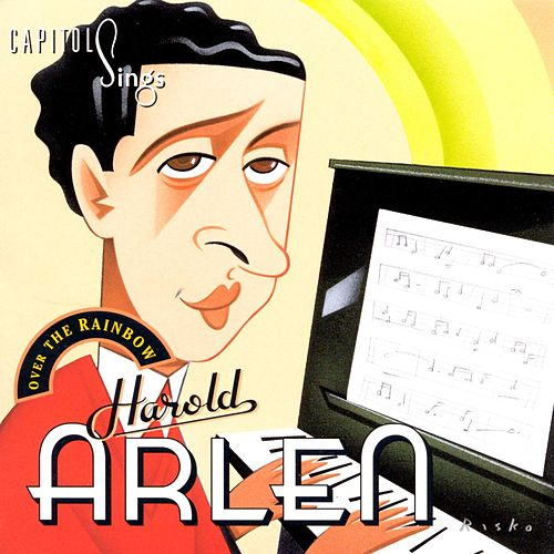 Capitol Sings Harold Arlen: Over The Rainbow by Various Artists