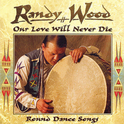 Our Love Will Never Die by Randy Wood