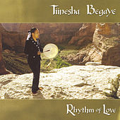 Rhythm of Love by Tiinesha Begaye