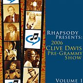 2006 Clive Davis Pre-Grammy Party - Volume 1 by Various Artists