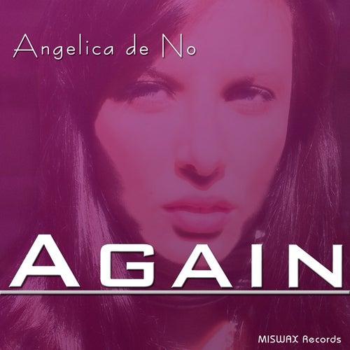 Angelica de No - Again by Angelica De No
