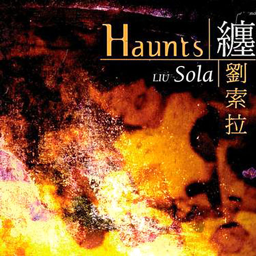 Haunts by Liu Sola