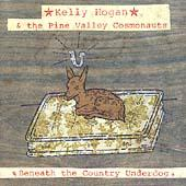 Beneath The Country Underdog by Kelly Hogan