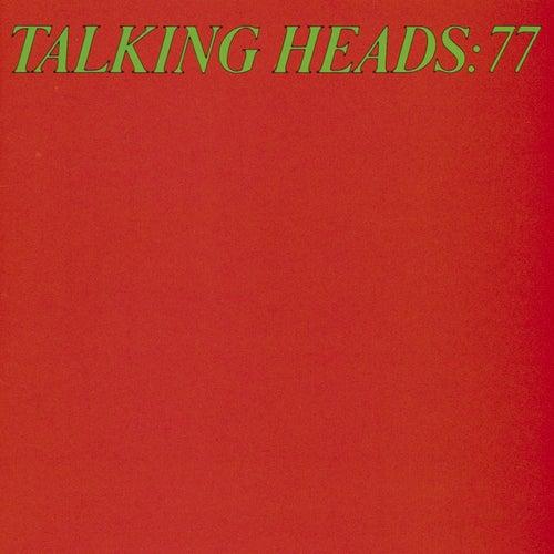 Talking Heads '77 by Talking Heads