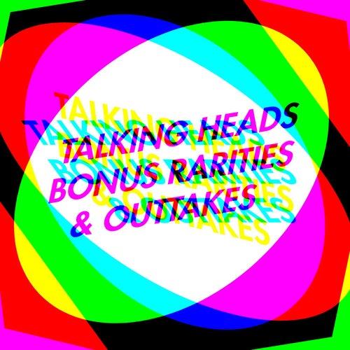 Bonus Rarities & Outtakes by Talking Heads