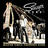 Mission Temple Fireworks Stand by Sawyer Brown