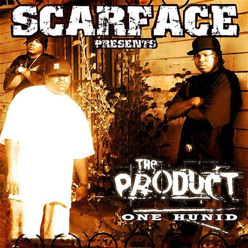One Hunnid by Scarface