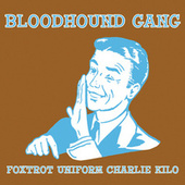 Foxtrot Uniform Charlie Kilo by Bloodhound Gang
