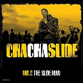 Cha Cha Slide by Mr. C The Slide Man
