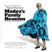 Madea's Family Reunion by Various Artists