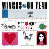 Oh Yeah by Charles Mingus