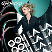 Ooh La La by Goldfrapp
