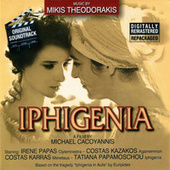 Iphigenia - Original Soundtrack by Mikis Theodorakis (Μίκης Θεοδωράκης)