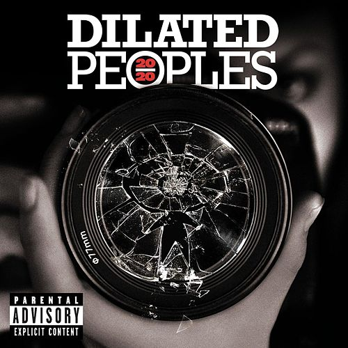20/20 by Dilated Peoples