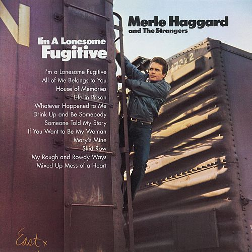 I'm A Lonesome Fugitive/ Branded Man by Merle Haggard