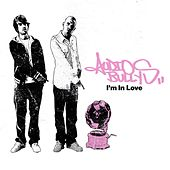 I'm In Love by Audio Bullys