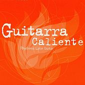 Guitarra Caliente by Various Artists