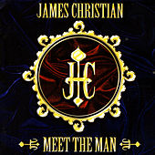 Meet The Man by James Christian
