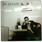 Up Here by Bill Janovitz