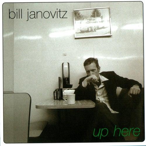 Up Here by Bill Janovitz