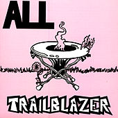 Trailblazer: Live by ALL