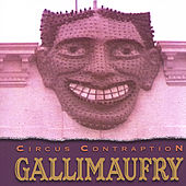 Gallimaufry by Circus Contraption
