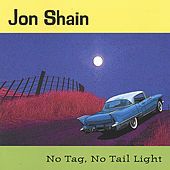 No Tag, No Tail LIght by Jon Shain