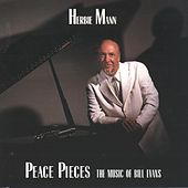 Peace Pieces by Herbie Mann