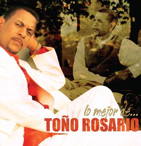 Lo Mejor De...Toño Rosario by Various Artists