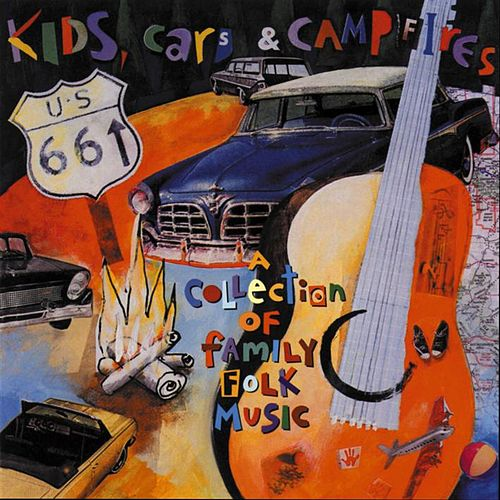Kids, Cars & Campfires by Various Artists