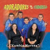 Cumbia Morena by Adoradores De La Cumbia