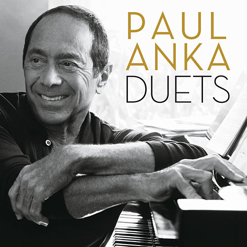 Duets by Paul Anka