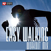 Easy Walking Workout Mix (60 Min Non-Stop Workout Mix [118-122 BPM]) by Various Artists