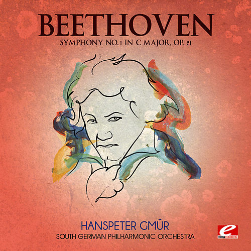 Beethoven: Symphony No. 1 in C Major, Op. 21 (Digitally Remastered) by South German Philharmonic Orchestra