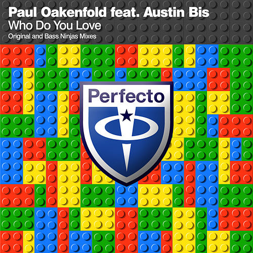 Who Do You Love by Paul Oakenfold