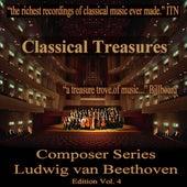 Classical Treasures Composer Series: Ludwig van Beethoven, Vol. 4 by Various Artists