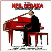 Happy Birthday Sweet Sixteen: The Best of Neil Sedaka by Neil Sedaka