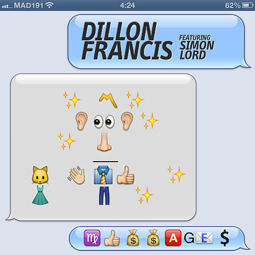 Messages by Dillon Francis