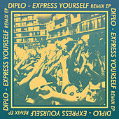 Express Yourself Remix by Diplo