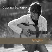 Papa Rosa (feat. Jef Neve) by Quentin Dujardin