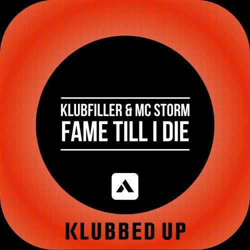 Fame Till I Die by Klubfiller