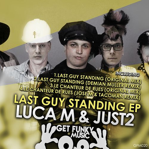 Last Guy Standing - Single by Luca M