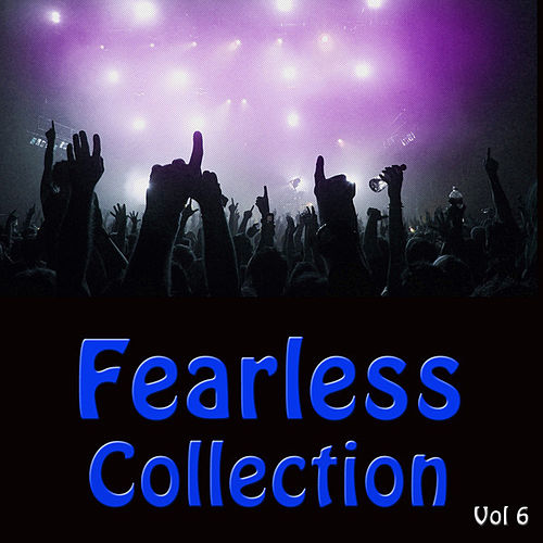 Fearless Collection Vol 6 (Live) by Various Artists