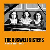 The Boswell Sisters at Their Best, Vol.1 by Boswell Sisters