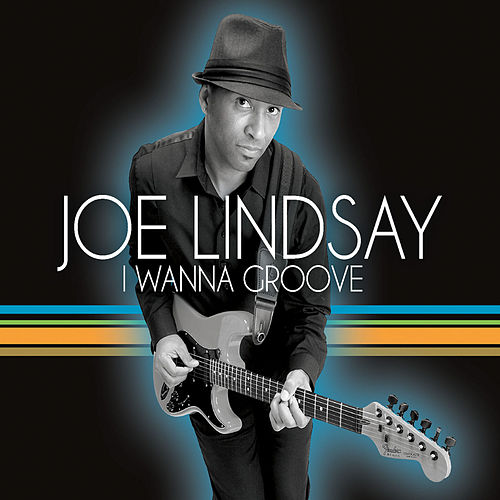 I Wanna Groove by Joe Lindsay